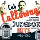 Calloway,Cab :Jukebox Hits: 1930-1950