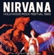 Nirvana :Hollywood Rock Festival