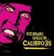 Calibro 35 :Il Ritorno Di Quellli di Calib