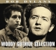 Guthrie,Woody :Bob Dylan's Woody Guthrie Sele