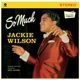 Wilson,Jackie :So Much+2 Bonus Tracks (Ltd.