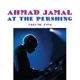 Jamal,Ahmad :At The Pershing 2