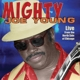 Young,Mighty Joe :Live From The North Side