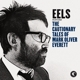 Eels :The Cautionary Tales Of Mark Oliver Everett