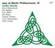 Reiersrud,Knut/Möller,Ale/Bibb,Eric/+ :Jazz At Berlin Philharmonic VI-Celtic Roots