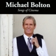 Bolton,Michael :Songs Of Cinema