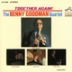 Goodman,Benny Quartet :Together Again