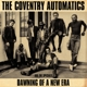 Coventry Automatics Aka The Specials :Dawning Of A New Era