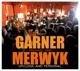 Garner,Larry & Merwyk,Michael van :Upclose & Personal