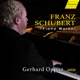 Oppitz,Gerhard :Schubert: Piano Works