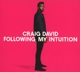 David,Craig :Following My Intuition (Deluxe)