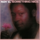 Roy C. :Something Nice