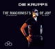 Krupps,Die :The Machinists Of Joy