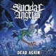 Suicidal Angels :Dead Again