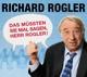 Rogler,Richard :Das Müssten Sie Mal Sagen!