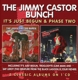 Castor,Jimmy Bunch,The :It's Just Begun/Phase II
