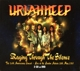 Uriah Heep :Raging Through The Silence-Live '89 (2CD+DVD)