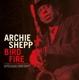 Shepp,Archie :Bird Fire