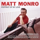 Monro,Matt :Portait Of My Love