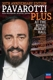 Pavarotti,Luciano/+ :Pavarotti Plus-Live From The Royal Albert Hall