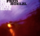Hoelzl,Fred :My Fire Gets Blue