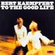 Kaempfert,Bert :To The Good Life