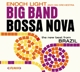 Light,Enoch & Orchestra :Big Band Bossa Nova