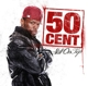 50 Cent :Still On Top