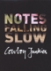 Cowboy Junkies :Notes Falling Slow (4CD Box,limitiert)