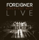 Foreigner :Greatest Hits Live