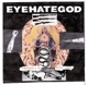 Eyehategod :Confederacy Of Ruined Lives