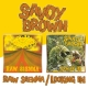 Savoy Brown :Raw Sienna/Looking In