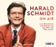 Schmidt,Harald :Harald Schmidt On Air