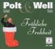 Polt,Gerhard :Fröhliche Frohheit