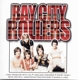 Bay City Rollers :The Best Of The Bay City Rollers