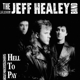 Healey,Jeff Band :Hell To Pay
