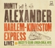 Alexander,Monty :Live at Dizzys Club Coca Cola,NYC