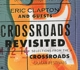 Clapton,Eric And Guests :Crossroads Revisited Selections From The Crossr.GF
