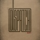 Dispatch :EP