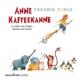 Vahle,Fredrik :Anne Kaffeekanne