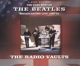 Beatles,The :Radio Vaults-Best of The Beatles Broadcast.Live