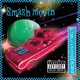 Smash Mouth :Fush Yu Mang (20th Anniversary Edition )