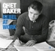 Baker,Chet :Rebel At Work