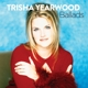 Yearwood,Trisha :Ballads