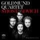 Goldmund Quartett :Shostakovich:String Quartets 3 & 9