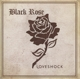 Black Rose :Loveshock