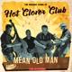 Hot Clover Club :Mean Old Man