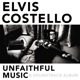 Costello,Elvis :Unfaithful Music & Soundtrack Album