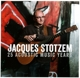 Stotzem,Jacques :25 Acoustic Music Years