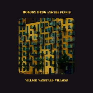 Begg,Holggy & The Pearls